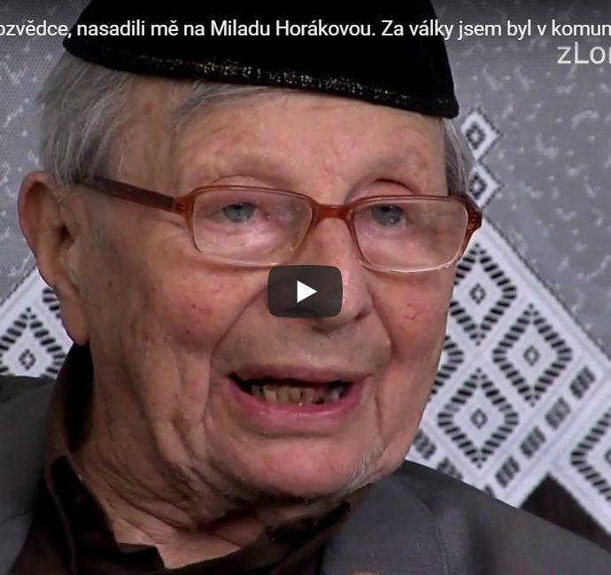 """""""Pracoval jsem v rozvědce, nasadili mě na Miladu Horákovou. Za války jsem byl v komunistickém odboji a díky tomu přežil,"""" říká Miloš Kocman"""